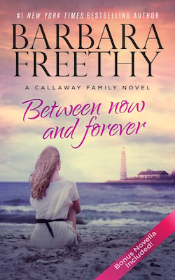 Between Now and Forever Print Cover by Barbara Freethy