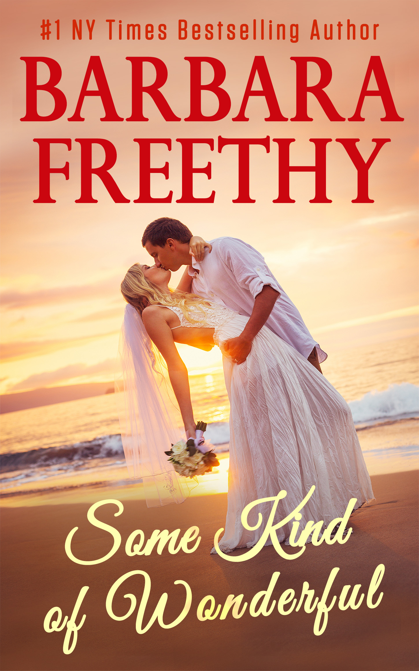 Some Kind of Wonderful by Barbara Freethy