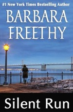 Silent Run by Barbara Freethy