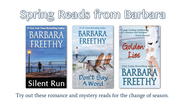 Spring Reads from Barbara Freethy