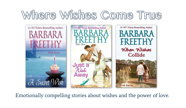 The Wish Series by Barbara Freethy